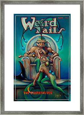 Weird Tails The Quarksalver Framed Print