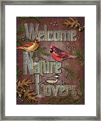 Welcome Nature Lovers 2 Framed Print