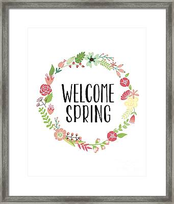 Welcome Spring Framed Print