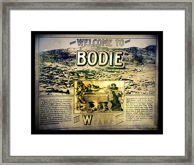Welcome To Bodie California Framed Print