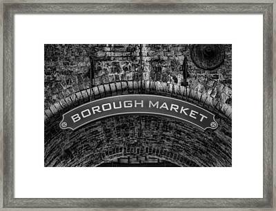 Welcome To Borough Market Framed Print by Heather Applegate