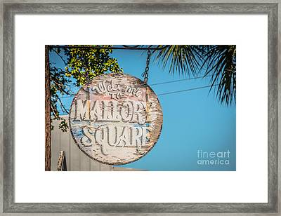 Welcome To Mallory Square Key West 2  - Hdr Style Framed Print by Ian Monk
