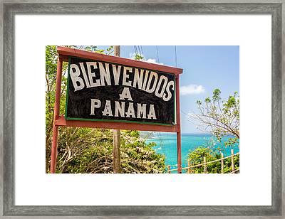 Welcome To Panama Framed Print by Jess Kraft