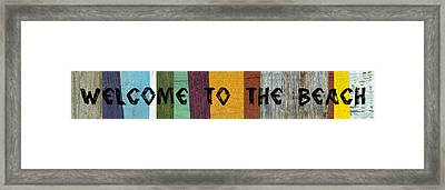 Welcome To The Beach Ll Framed Print by Michelle Calkins