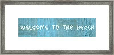 Welcome To The Beach Framed Print by Michelle Calkins