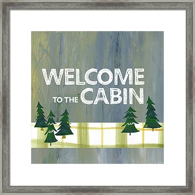 Welcome To The Cabin Framed Print by Pamela J. Wingard