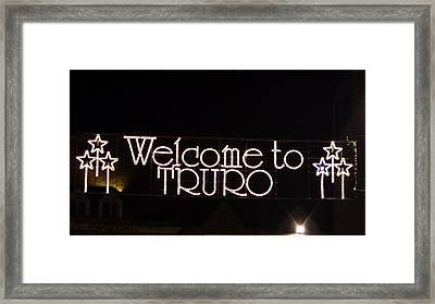 Welcome To Truro Framed Print