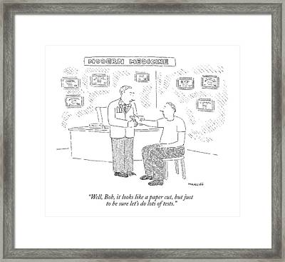 Well, Bob, It Looks Like A Paper Cut, But Framed Print