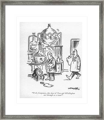 Well, Carpenter, This Does It! Framed Print