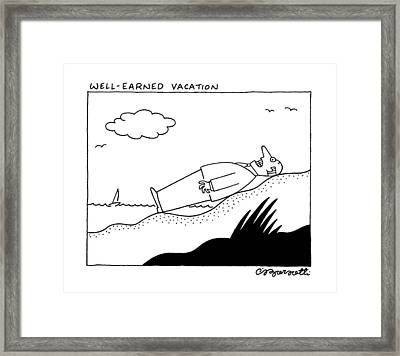 Well Earned Vacation Framed Print by Charles Barsotti