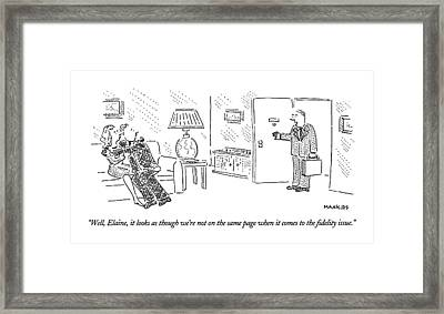 Well, Elaine, It Looks As Though We're Framed Print by Robert Mankoff