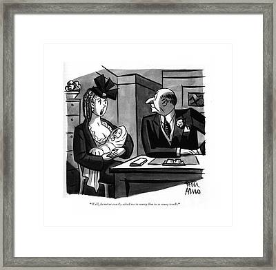 Well, He Never Exactly Asked Me To Marry Framed Print by Peter Arno