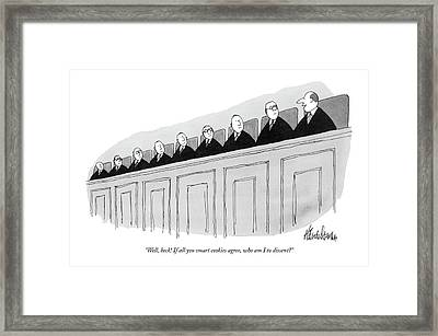 Well, Heck! If All You Smart Cookies Agree, Who Framed Print by J.B. Handelsman
