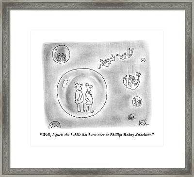Well, I Guess The Bubble Has Burst Framed Print by Arnie Levin