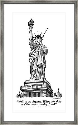 Well, It All Depends.  Where Are These Huddled Framed Print by J.B. Handelsman
