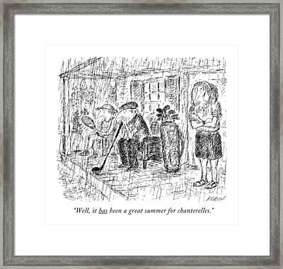 Well, It Has Been A Great Summer For Chanterelles Framed Print