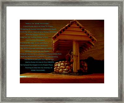 Well Of Time To Come Framed Print by Phillip H George