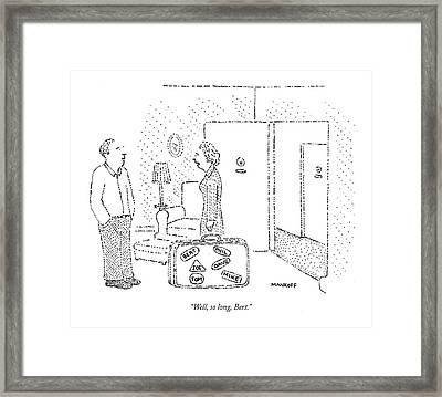 Well, So Long, Bert Framed Print