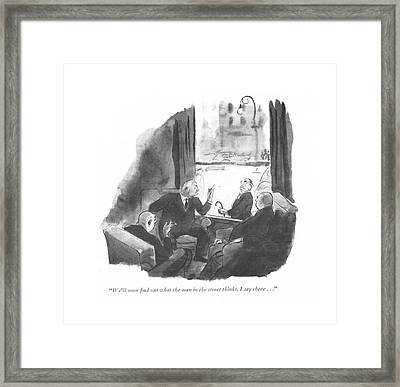 We'll Soon ?nd Out What The Man In The Street Framed Print by Carl Rose