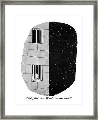 Well, That's That.  When's The Next Comet? Framed Print by Charles E. Martin
