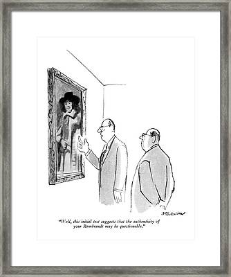 Well, This Initial Test Suggests That Framed Print by James Stevenson