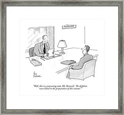 Well, This Is A Reassuring Note, Mr. Bonwell: Framed Print