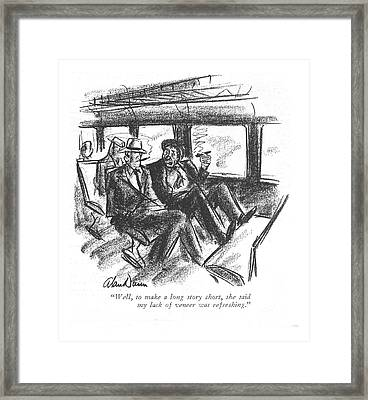 Well, To Make A Long Story Short, She Said Framed Print by Alan Dunn