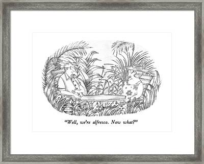 Well, We're Alfresco.  Now What? Framed Print