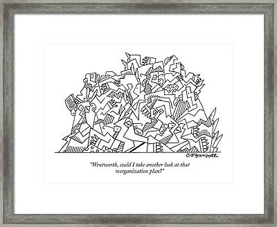 Wentworth, Could I Take Another Look At That Framed Print by Charles Barsotti