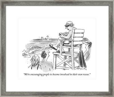 We're Encouraging People To Become Involved Framed Print by Mike Twohy
