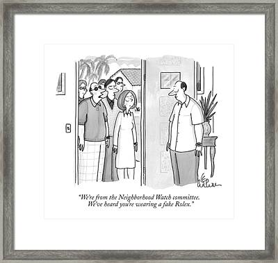 We're From The Neighborhood Watch Committee Framed Print by Leo Cullum