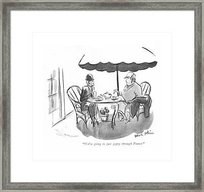 We're Going To Just Gypsy Through France Framed Print by Helen E. Hokinson