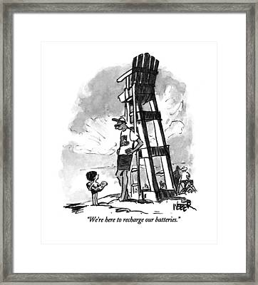 We're Here To Recharge Our Batteries Framed Print