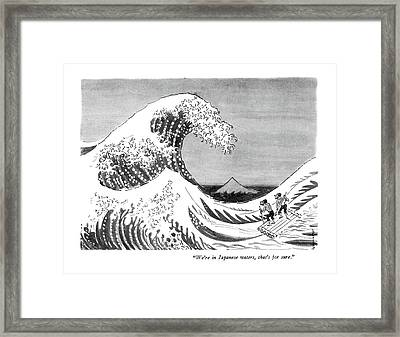 We're In Japanese Waters Framed Print