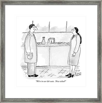 We're In Our Lab Coats.  Now What? Framed Print by Victoria Roberts