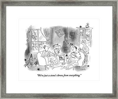 We're Just A Stone's Throw From Everything Framed Print by Arnie Levin