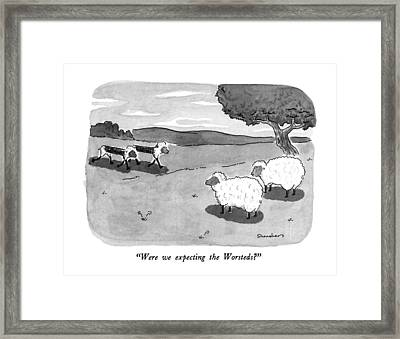 Were We Expecting The Worsteds? Framed Print by Danny Shanahan