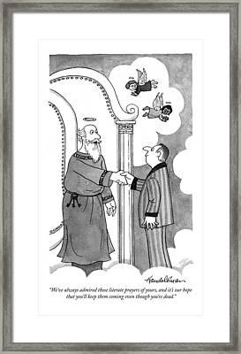 We've Always Admired Those Literate Prayers Framed Print by J.B. Handelsman