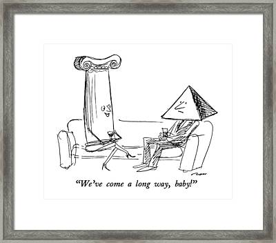 We've Come A Long Way Framed Print
