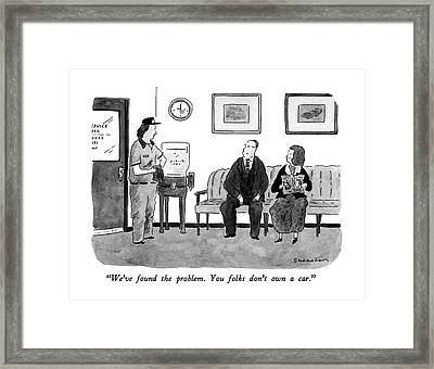We've Found The Problem.  You Folks Don't Own Framed Print