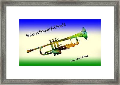 What A Wonderful World Armstrong Trumpet  Framed Print by David Dehner