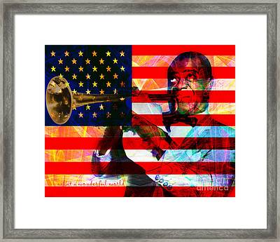 What A Wonderful World Louis Armstrong With Flag 20141218 V2 With Text Framed Print by Wingsdomain Art and Photography