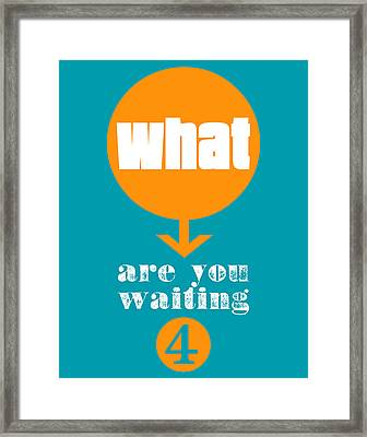 What Are You Waiting For? Framed Print by Brandon Addis