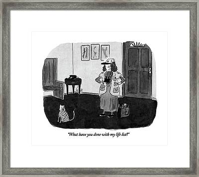 What Have You Done With My Life List? Framed Print by Danny Shanahan