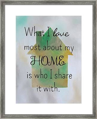 What I Love Most 9x12 Framed Print