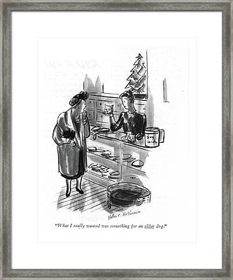 What I Really Wanted Was Something For An Older Framed Print by Helen E. Hokinson