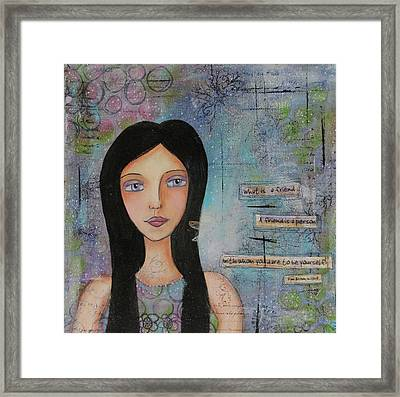 What Is A Friend # 2 Framed Print