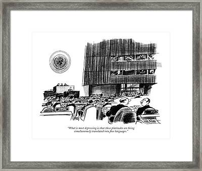 What Is Most Depressing Is That These Platitudes Framed Print by Kenneth Mahood