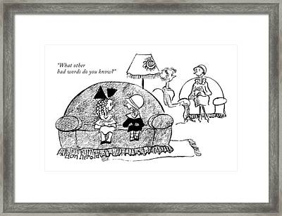 What Other Bad Words Do You Know? Framed Print