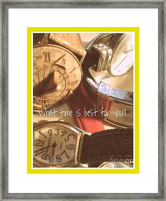 What Time Is Best Framed Print